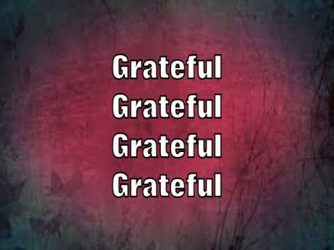 Gratefulness - LYRICS - By Hezekiah Walker