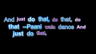 Paani Wala Dance Lyrics   Kuch Kuch Locha Hai Sunny Leone Full Song By Hamza Bbt