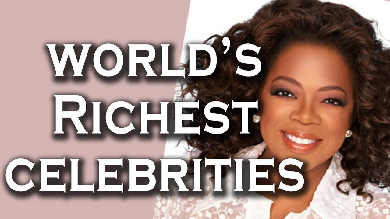 maxresdefault - Top 10 Rich Celebrities