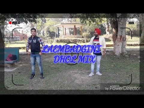 Laembadgini || Dhol Mix || Choreography || Jit Singh || Saurabh Arora || Raaj Parveen Mehtab ||