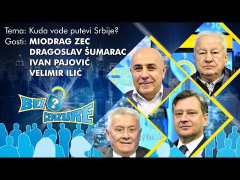 BEZ CENZURE: Kuda Vode Putevi Srbije? - Miodrag Zec, Velimir Ilić, Ivan Pajović I Dragoslav Šumarac
