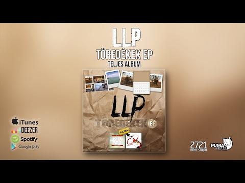 LLP - Töredékek EP (Teljes album)