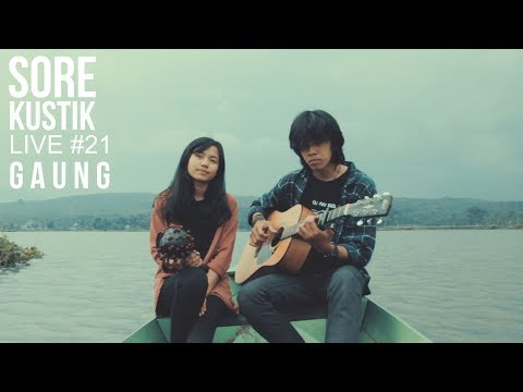 SOREKUSTIK LIVE #21 GAUNG - HUJAN DI MIMPI (BANDA NEIRA COVER)