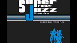 MURO - SUPER FUNKY JAZZ BREAKS