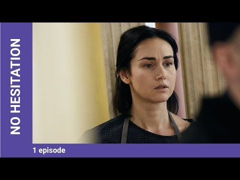NO HESITATION. Episode 1. Russian TV Series. StarMedia. Melodrama. English Subtitles