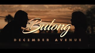 December Avenue - Bulong (OFFICIAL MUSIC VIDEO)