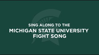 MSU Fight Song Sing-Along Video