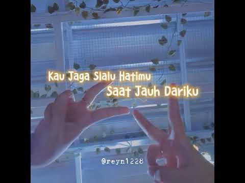 Jaga Selalu Hatimu - Story WA