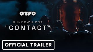GTFO Rundown 004 / Contact - Official Gameplay Trailer