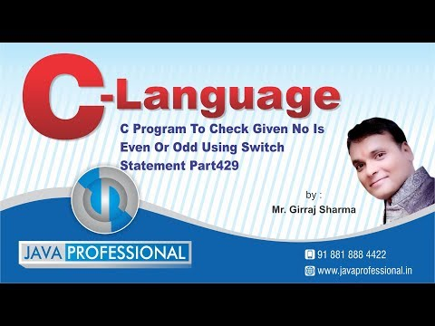 C program to check given no is even or odd using switch statement   Part429