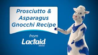 Tasty Presents: Low-Lactose Prosciutto & Asparagus Gnocchi | LACTAID®