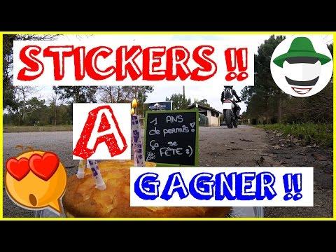 ☆ 1 AN de PERMIS ☆ STICKERS à GAGNER !! ☆