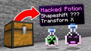minecraft, but there are potions of shapeshifting...