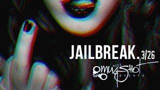 mugshot | jailbreak | 3.26.16