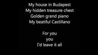 Budapest George Ezra Lyrics Video HD