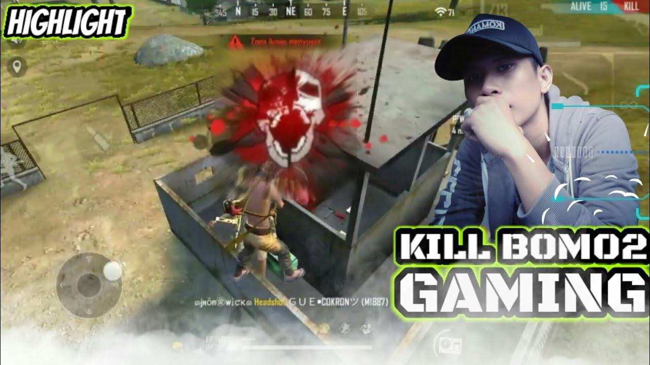 FREE FIRE BOM 02 GAMING KILL