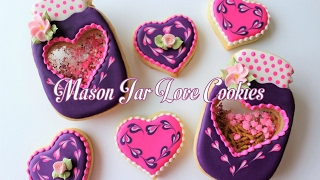 Valentine's Day Stained Glass Mason Jar Love Cookies