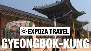 Gyeongbok-Kung (South-Korea) Vacation Travel Video Guide