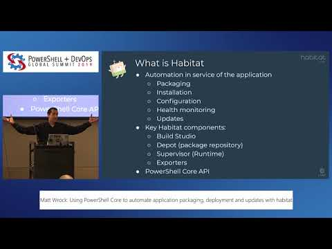 Using PowerShell Core To Automate Application Packaging...with Habitat By Matt Wrock