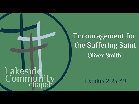 Encouragement for the Suffering Saint - Oliver Smith