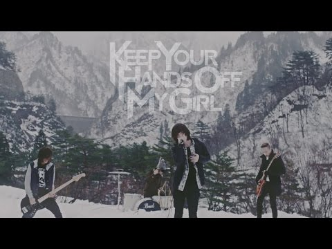 "KEEP YOUR HANDs OFF MY GIRL - ""stand By You"" Official Music Video"