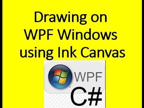 Drawing on WPF Windows using InkCanvas