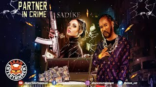 Sadike - Partner In Crime - July 2019