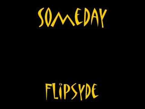 Someday- Flipsyde
