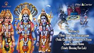 Yajur Veda Paaraayanam followed by 8 Priest Grand Trimurti Homa on April 14 - 6:00am IST