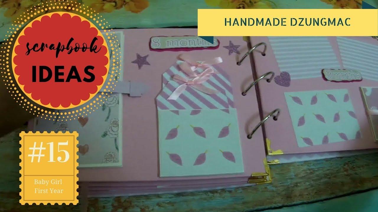 Paper Crafts Scrapbook Ideas 15 Baby Girl First Year Scrapbook