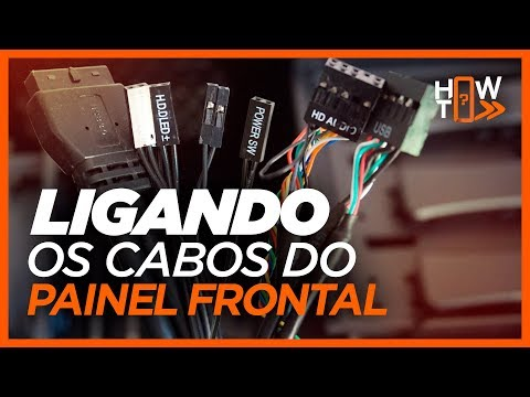 COMO CONECTAR OS CABOS DO PAINEL FRONTAL