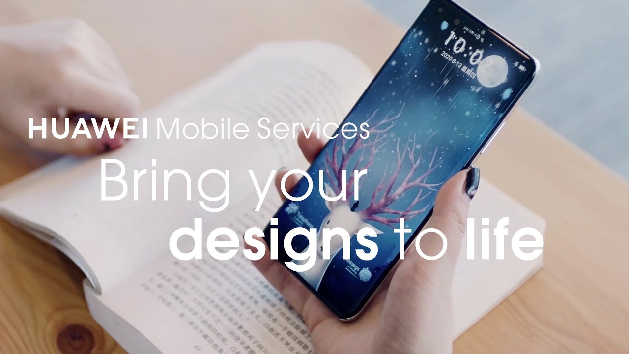 Huawei Mobile Services - Bring your designs to life