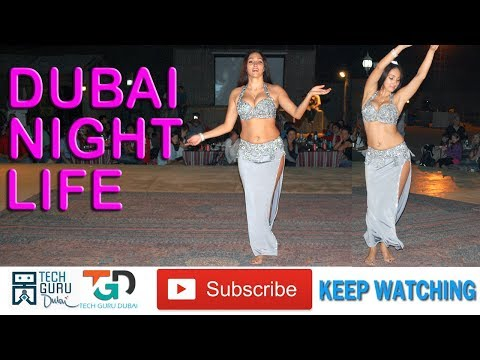 दुबई नाईट लाइफ क्लिप्स  | DUBAI Night life Malls,Pubs,Hookah Bar,Belly Dance  | HINDI URDU TECH GURU
