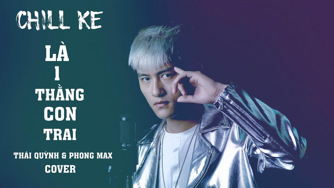 Là 1 Thằng Con Trai Chill Ke (PhongMaxRemix) - Jack | Thái Quỳnh Cover | Nhạc Hot Tik Tok Hot 2020