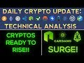 Cryptos Get Ready To Rise Again (Don't Miss It!) EOS, NEO, ADA Soar!
