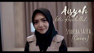 Download lagu Aisyah Istri Rasulallah (Cover) by Syahiba Saufa