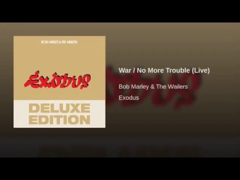 War / No More Trouble (Live)