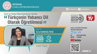 Doç. Dr. Esra Karakuş Tayşi 'Türkçenin Yabancı Dil Olarak Öğretilmesi'