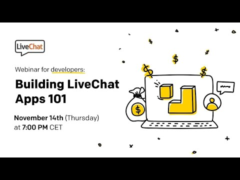 Building LiveChat Apps 101: Create, publish, and monetize your app