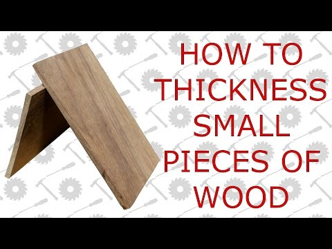 How To Thickness Very Small Pieces Of Wood - Average Joes Quick Tips