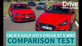 Comparison Test 2018 Hyundai i30 N v Golf GTI v Impreza WRX v Focus ST Drive.com.au