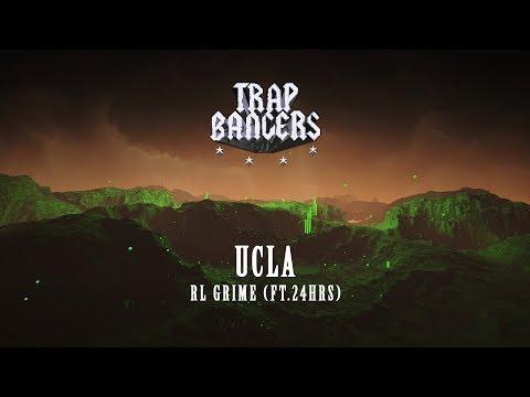 RL Grime - UCLA (Ft. 24hrs)