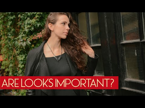 how important are looks