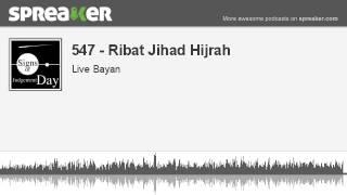 547 - Ribat Jihad Hijrah