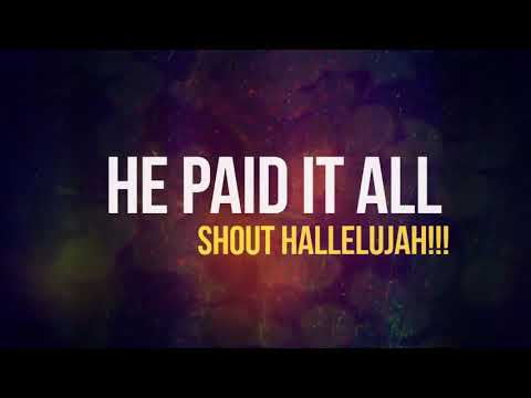 He Paid It All -  #ISRAELSTRONG (Lyric Video)