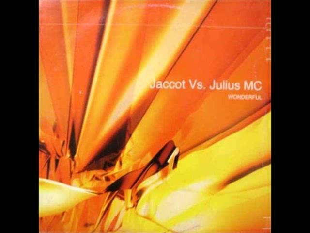 Jaccot vs Julius MC - Wonderful (Original Mix) #1