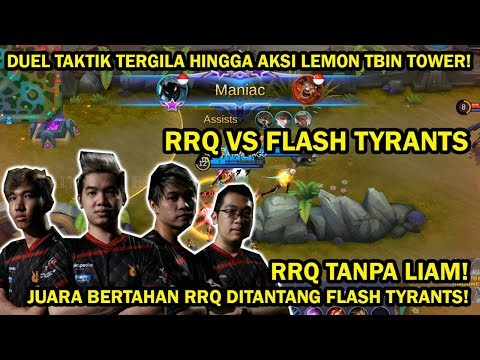 RRQ TANPA LIAM! DUEL RRQ VS FLASH TYRANTS! AYAM JAGO MANIAC! AMAZING GAMEPLAY!