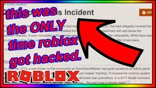 the ONLY time roblox has gotten hacked...