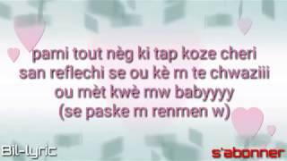 Trouble Boy ft Anie Alerte_Se paskem renmen w lyrics pawòl