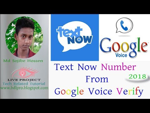 How To Make Text Now To Google Voice 2018